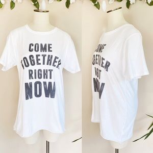 "NWT ""Come Together Right Now"" Beatle Lyrics Tee"